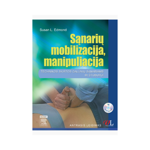 Sąnarių mobilizacija, manipuliacija: technikos skirtos galūnių sąnariams ir stuburui